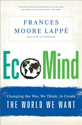 essay frances moore lappe A conversation between fritjof capra and frances moore lappé about beliefs that lead to positive strategies for change it's what we become in action.