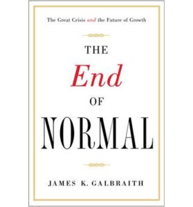 James Galbraith The End of Normal cover